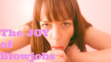 The Joy of Blowjobs - POV MILF Blowjob, Titjob, and Swallowing!