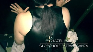 Hazel Dawn - Glory Hole Extravaganza