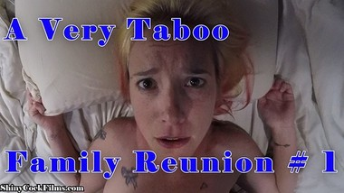 A Very Taboo Family Reunion - Part 1