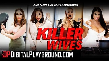 Digitalplayground - Killer Wives - See the full vid on April 8th
